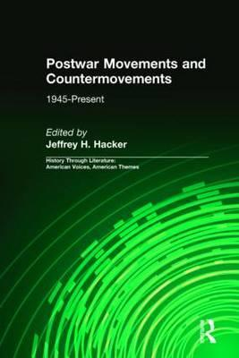 Postwar Movements and Countermovements