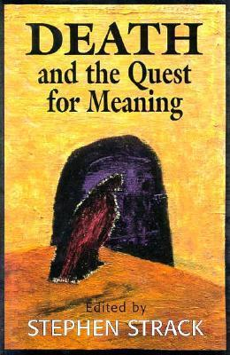 Death and the Quest for Meaning