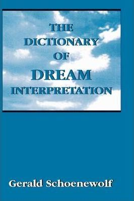 The Dictionary of Dream Interpretation
