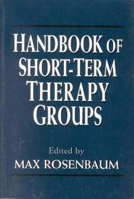 Handbook of Short-term Therapy Groups