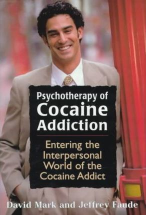 Psychotherapy of Cocaine Addiction