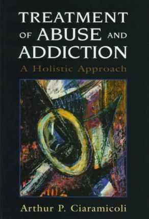 Treatment of Abuse and Addiction