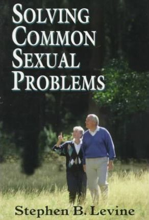 Solving Common Sexual Problems