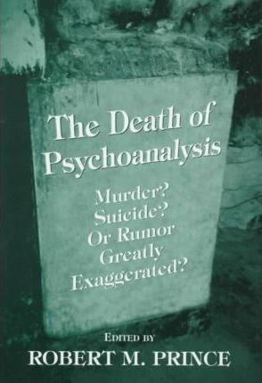 The Death of Psychoanalysis