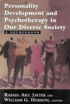 Personality Development and Psychotherapy in Our Diverse Society