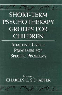 Short-term Psychotherapy Groups for Children