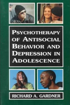 Psychotherapy of Antisocial Behavior and Depressionin Adolescence