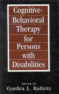 Cognitive-Behavioral Therapies for Persons with Disabilities