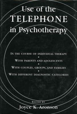 Use of the Telephone in Psychotherapy