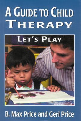 A Guide to Child Therapy