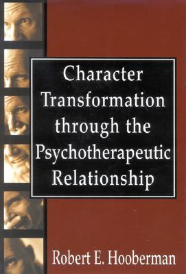 Character Transformation through the Psychotherapeutic Relationship