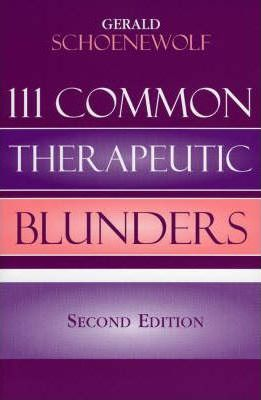 111 Common Therapeutic Blunders