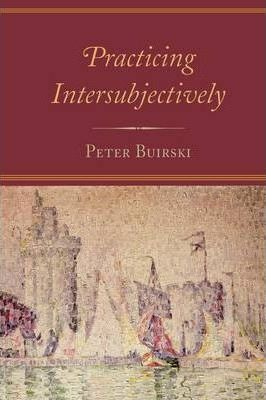 Practicing Intersubjectively