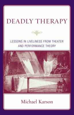 Deadly Therapy