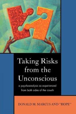 Taking Risks from the Unconscious