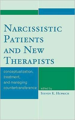 Narcissistic Patients and New Therapists