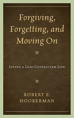 Forgiving, Forgetting, and Moving on