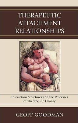 Therapeutic Attachment Relationships