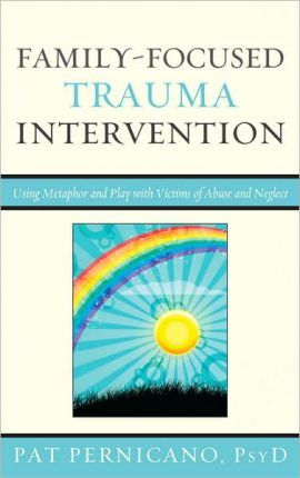 Family-Focused Trauma Intervention
