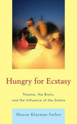 Hungry for Ecstasy