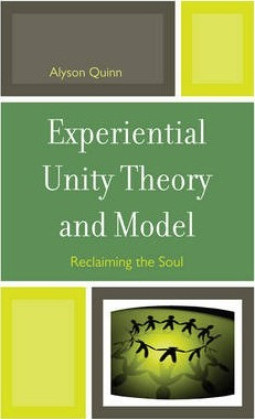 Experiential Unity Theory and Model