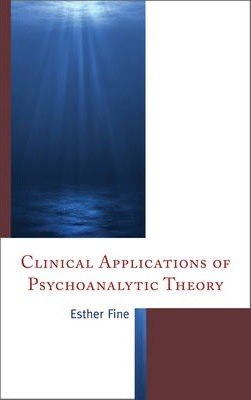 Clinical Applications of Psychoanalytic Theory