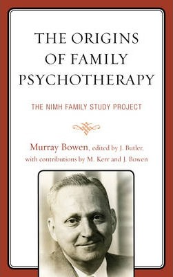 The Origins of Family Psychotherapy