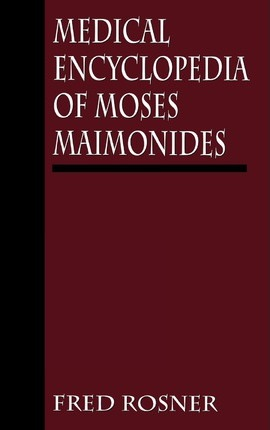 Medical Encyclopedia of Moses Maimonides