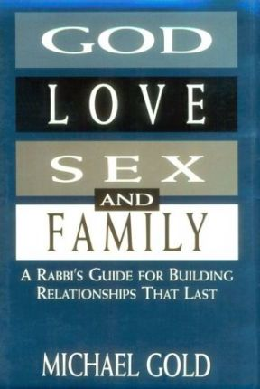 God, Love, Sex, and Family