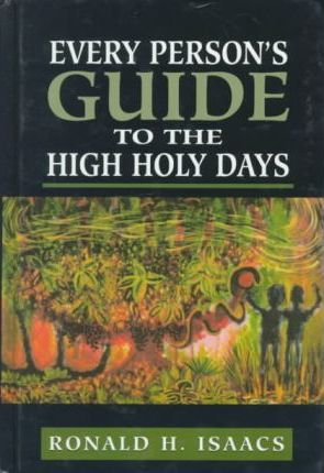 Every Person's Guide to the High Holy Days