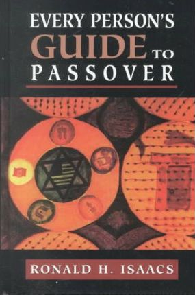 Every Person's Guide to Passover