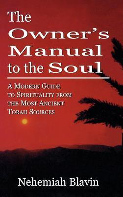 The Owner's Manual to the Soul