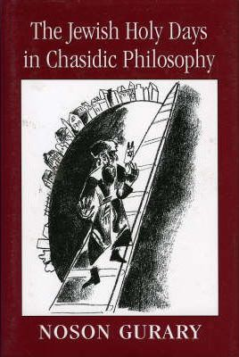 The Jewish Holy Days in Chasidic Philosophy