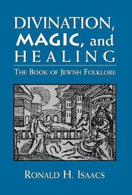Divination, Magic, and Healing