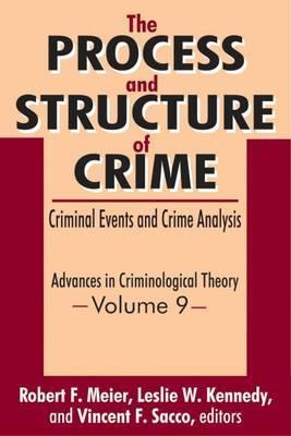 The Process and Structure of Crime