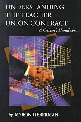 Understanding the Teacher Union Contract