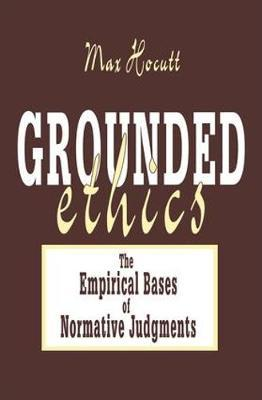 Grounded Ethics