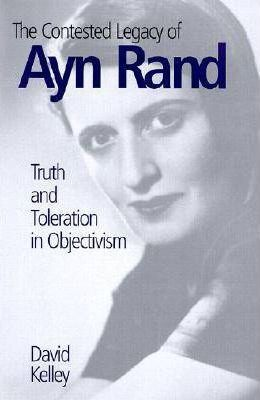 The Contested Legacy of Ayn Rand