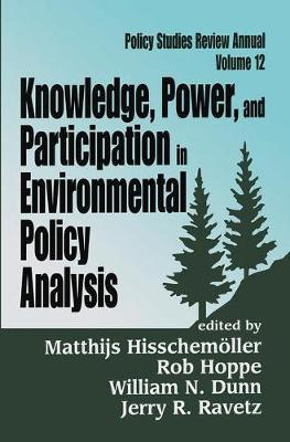 Knowledge, Power, and Participation in Environmental Policy Analysis