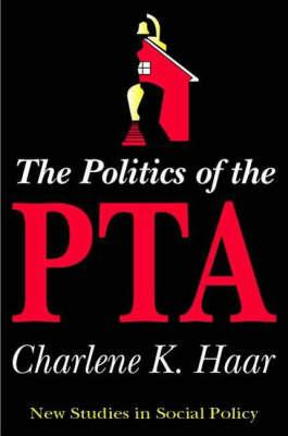 The Politics of the PTA