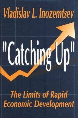 The Limits of the Catching Up Development Model