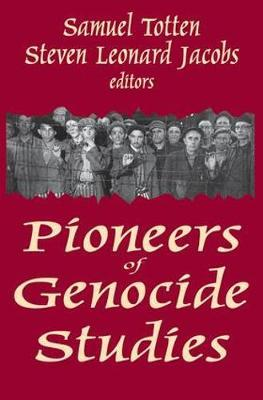 Pioneers of Genocide Studies