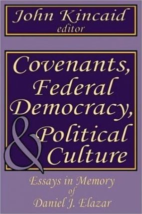 Federalism, Democracy and the Political Culture