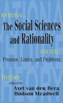 The Social Sciences and Rationality