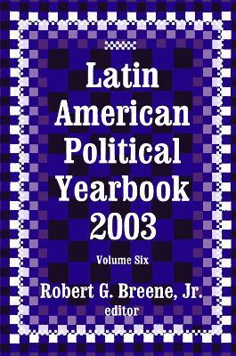 Latin American Political Yearbook: v. 6