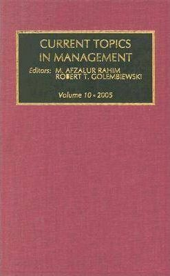 Current Topics in Management: Volume 10