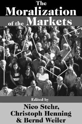 The Moralization of the Markets