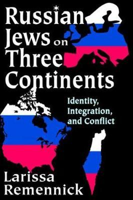 Russian Jews on Three Continents