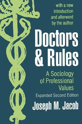 Doctors and Rules