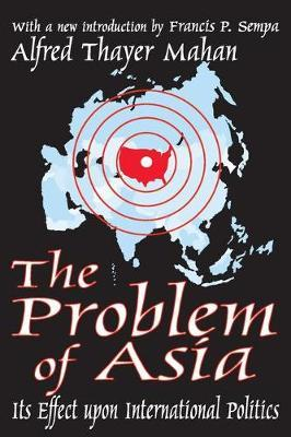 The Problem of Asia: Its Effect upon International Politics